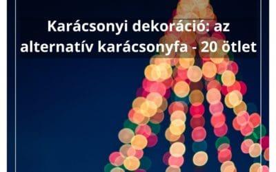 Karácsonyi dekoráció: az alternatív karácsonyfa – 20 ötlet