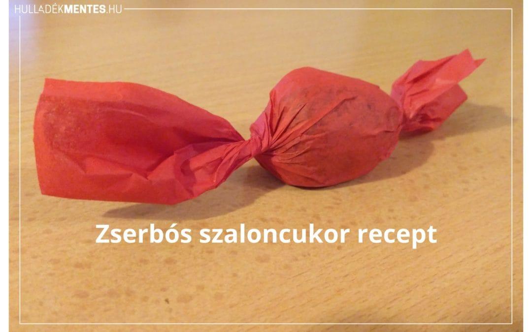 Zserbós szaloncukor recept