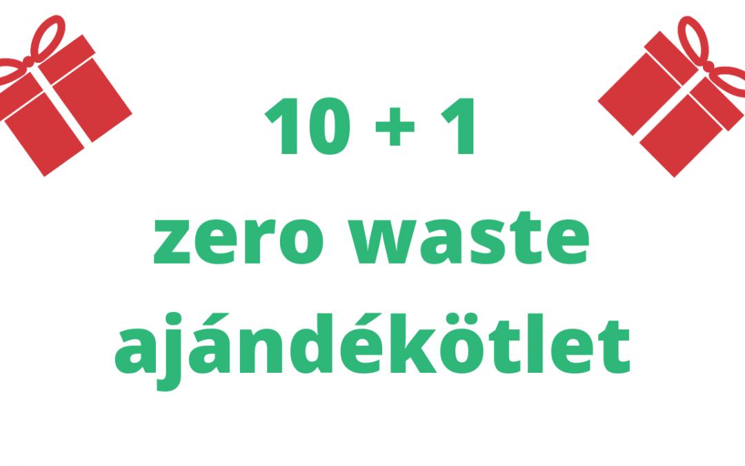 10+1 zero waste tárgyi ajándékötlet, szinte bárkinek