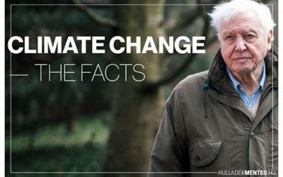 David Attenborough dokumentumfilmje a klímaváltozásról. Ha ezen a héten csak egy filmet nézel meg, ez legyen az!